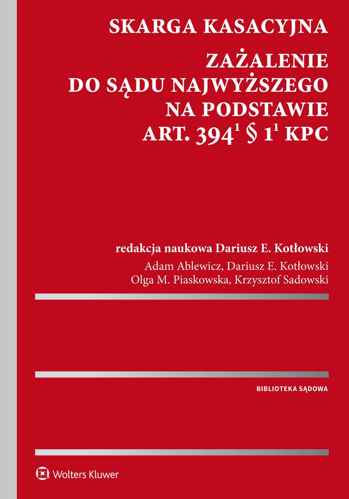 Skarga kasacyjna. Zażalenie do Sądu Najwyższego na podstawie art. 394(1) § 1(1) k.p.c. - Ebook (Książka PDF) do pobrania w formacie PDF