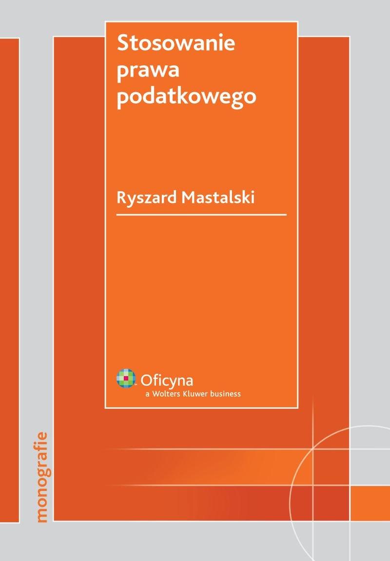 Stosowanie prawa podatkowego - Ebook (Książka PDF) do pobrania w formacie PDF