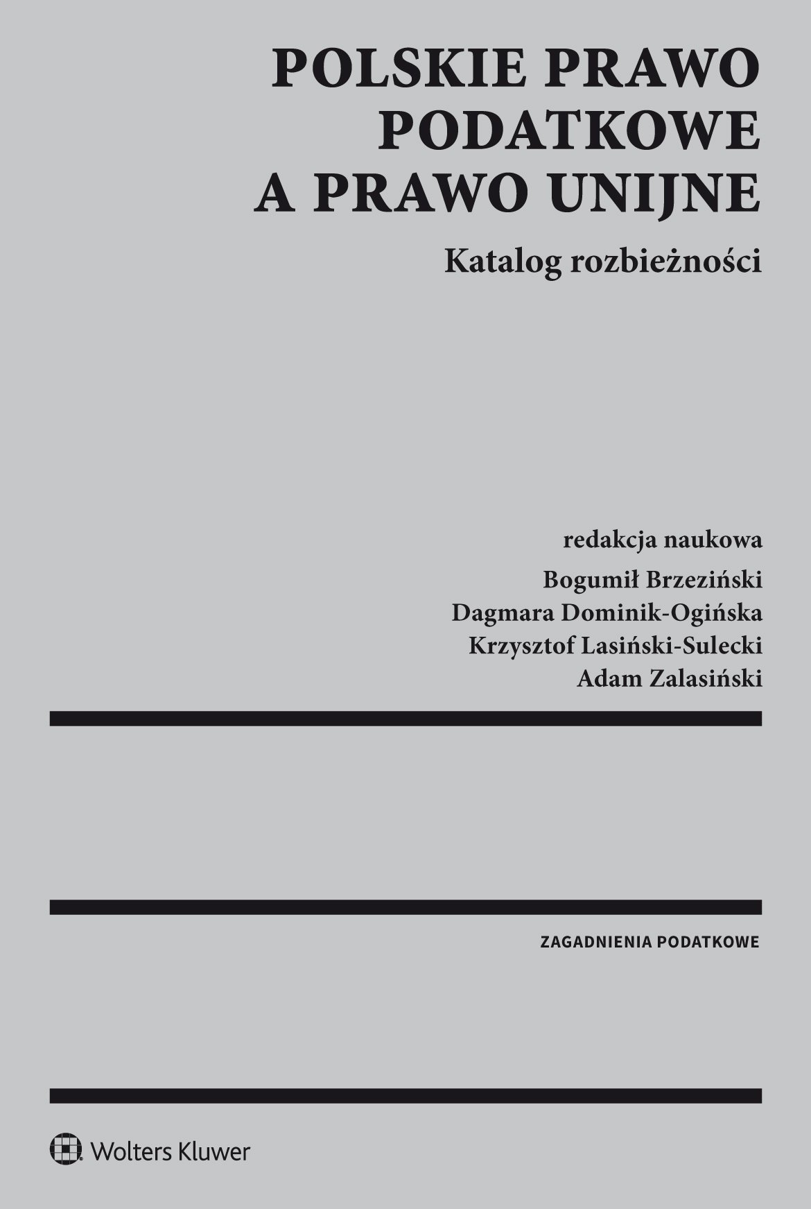 Polskie prawo podatkowe a prawo unijne. Katalog rozbieżności - Ebook (Książka PDF) do pobrania w formacie PDF