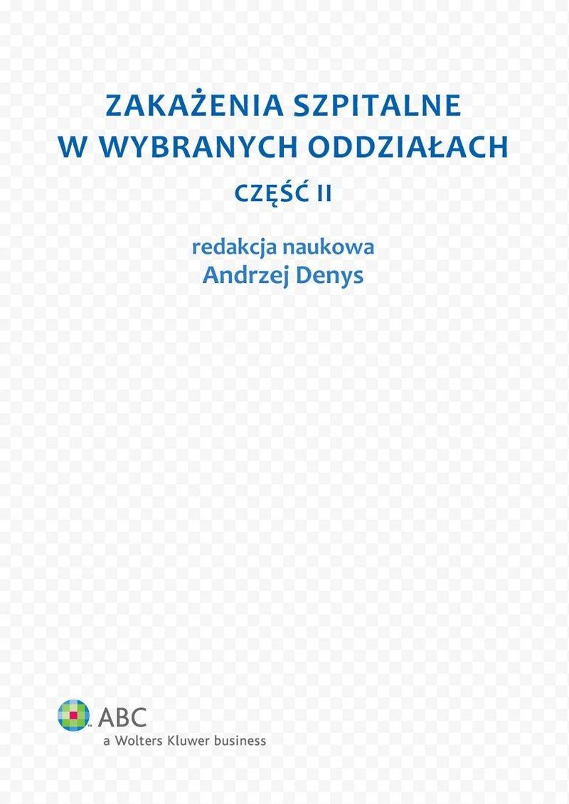 Zakażenia szpitalne w wybranych oddziałach. Część II - Ebook (Książka PDF) do pobrania w formacie PDF