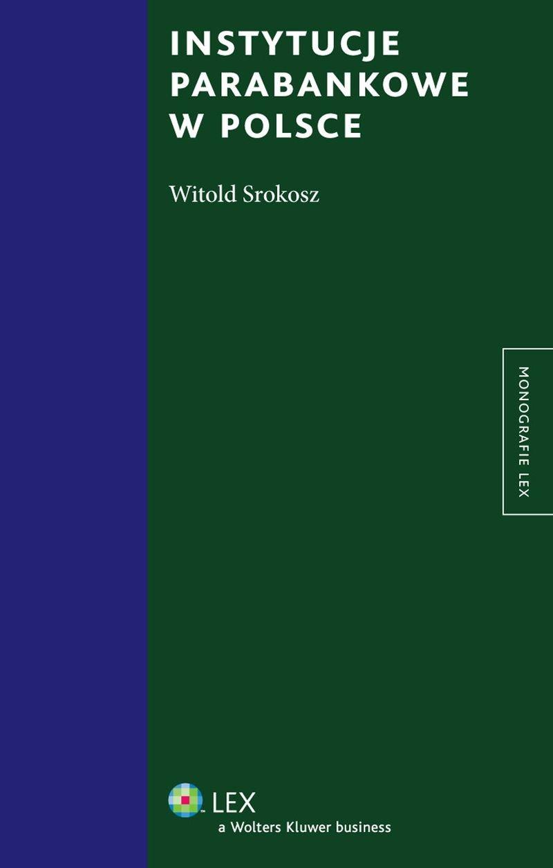 Instytucje parabankowe w Polsce - Ebook (Książka PDF) do pobrania w formacie PDF