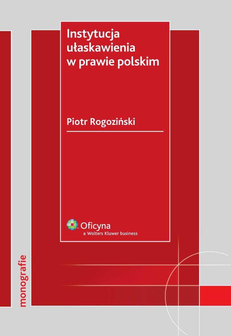 Instytucja ułaskawienia w prawie polskim - Ebook (Książka PDF) do pobrania w formacie PDF