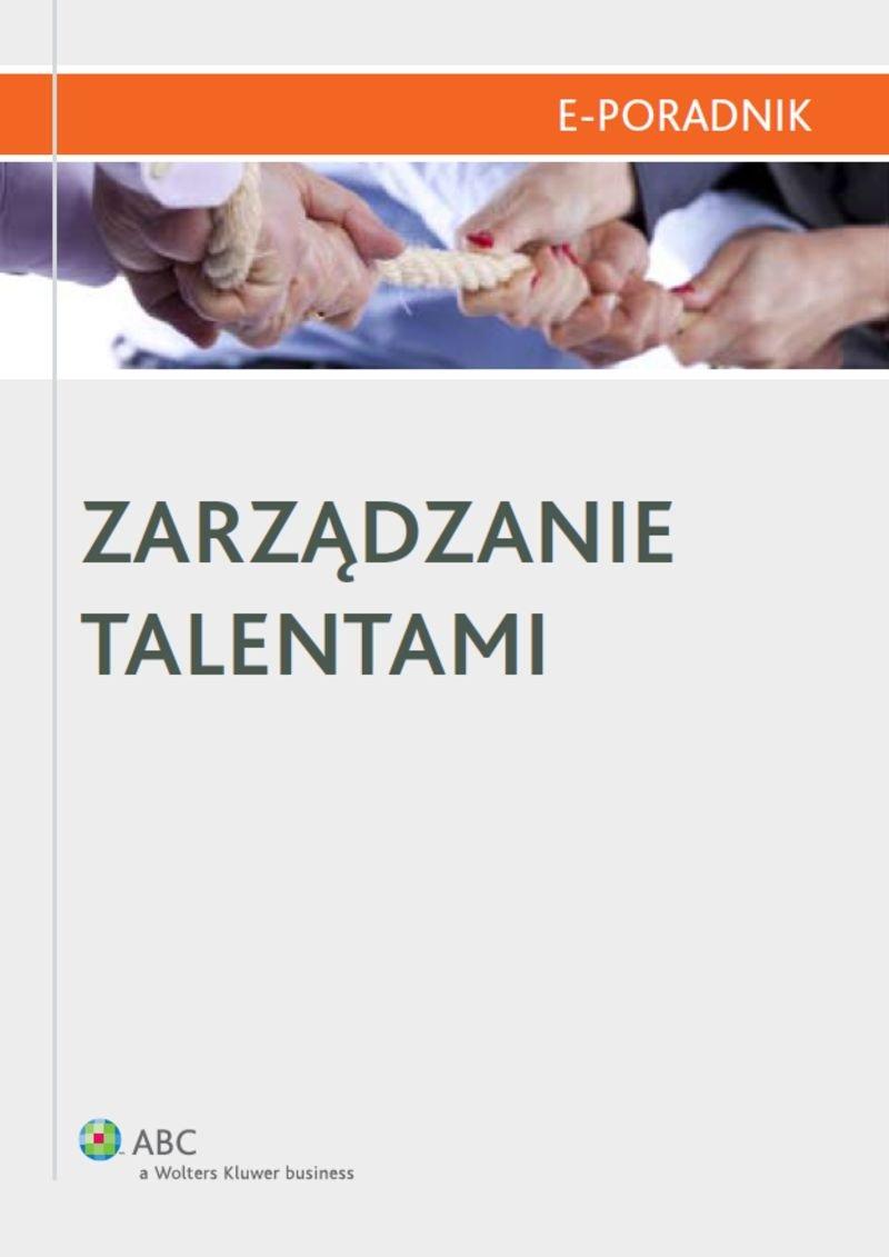 Zarządzanie talentami - Ebook (Książka PDF) do pobrania w formacie PDF