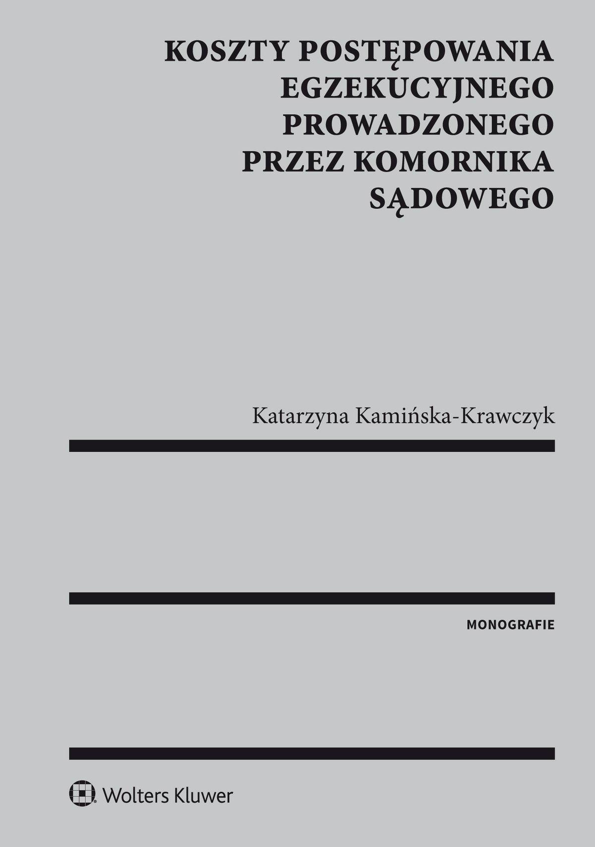 Koszty postępowania egzekucyjnego prowadzonego przez komornika sądowego - Ebook (Książka PDF) do pobrania w formacie PDF
