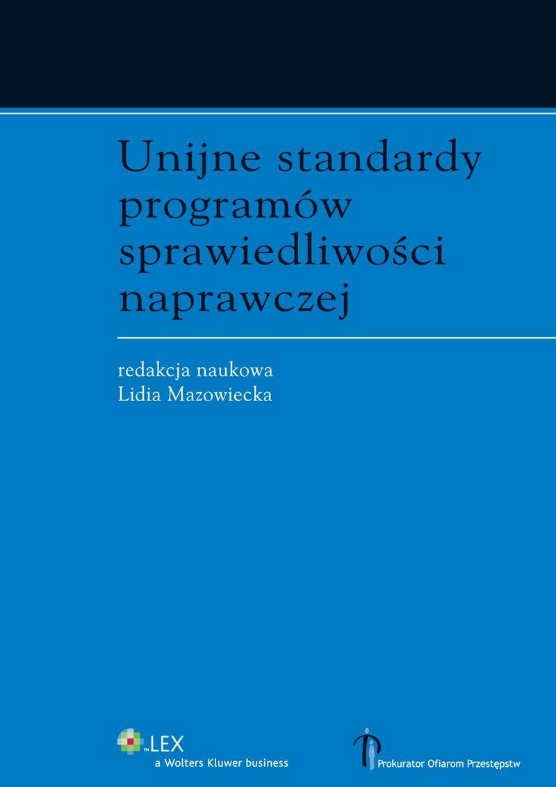 Unijne standardy programów sprawiedliwości naprawczej - Ebook (Książka PDF) do pobrania w formacie PDF