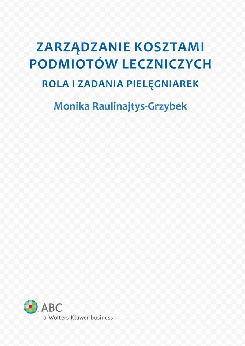 Zarządzanie kosztami podmiotów leczniczych. Rola i zadania pielęgniarek - Ebook (Książka PDF) do pobrania w formacie PDF