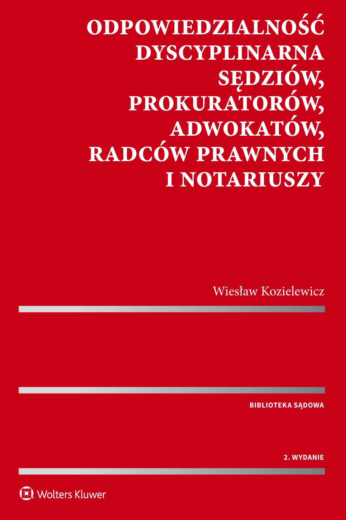 Odpowiedzialność dyscyplinarna sędziów, prokuratorów, adwokatów, radców prawnych i notariuszy - Ebook (Książka PDF) do pobrania w formacie PDF