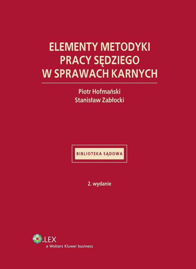 Elementy metodyki pracy sędziego w sprawach karnych - Ebook (Książka PDF) do pobrania w formacie PDF