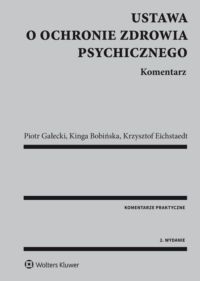 Ustawa o ochronie zdrowia psychicznego. Komentarz - Ebook (Książka PDF) do pobrania w formacie PDF