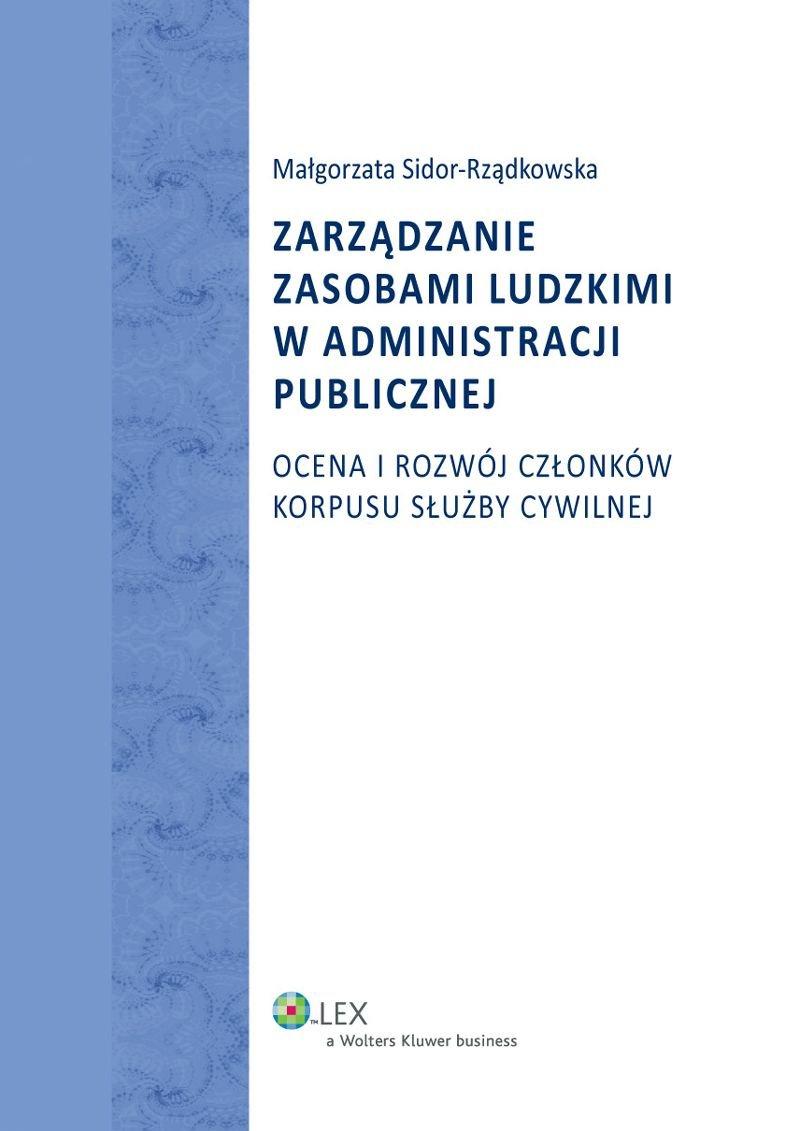 Zarządzanie zasobami ludzkimi w administracji publicznej. Ocena i rozwój członków korpusu służby cywilnej - Ebook (Książka PDF) do pobrania w formacie PDF