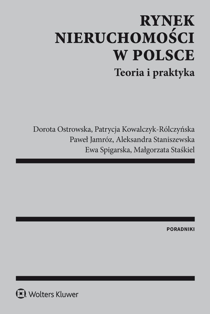 Rynek nieruchomości w Polsce. Teoria i praktyka - Ebook (Książka PDF) do pobrania w formacie PDF
