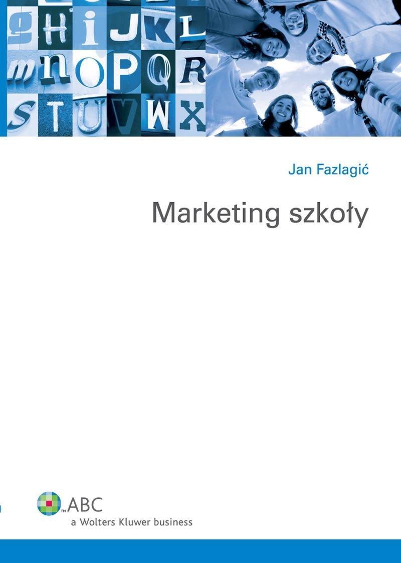 Marketing szkoły - Ebook (Książka PDF) do pobrania w formacie PDF