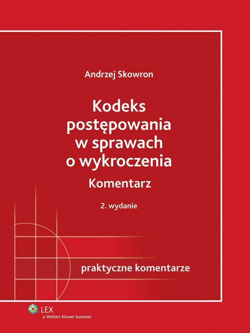 Kodeks postępowania w sprawach o wykroczenia. Komentarz - Ebook (Książka PDF) do pobrania w formacie PDF