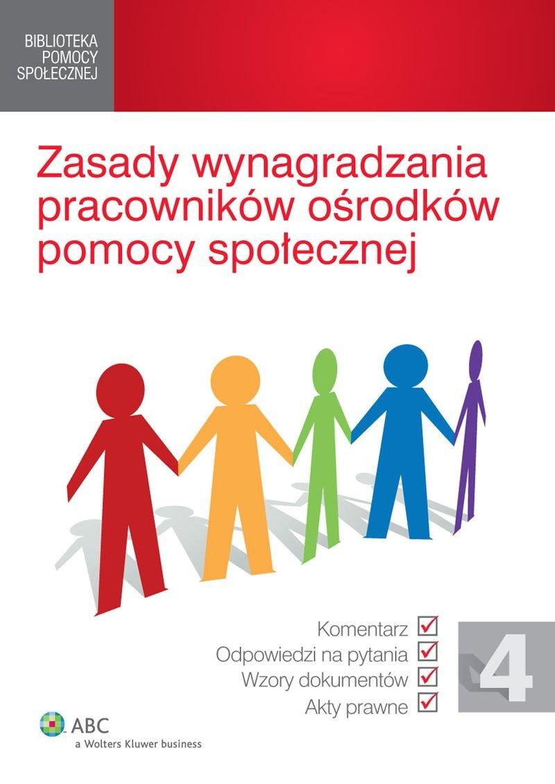 Zasady wynagradzania pracowników ośrodków pomocy społecznej - Ebook (Książka PDF) do pobrania w formacie PDF