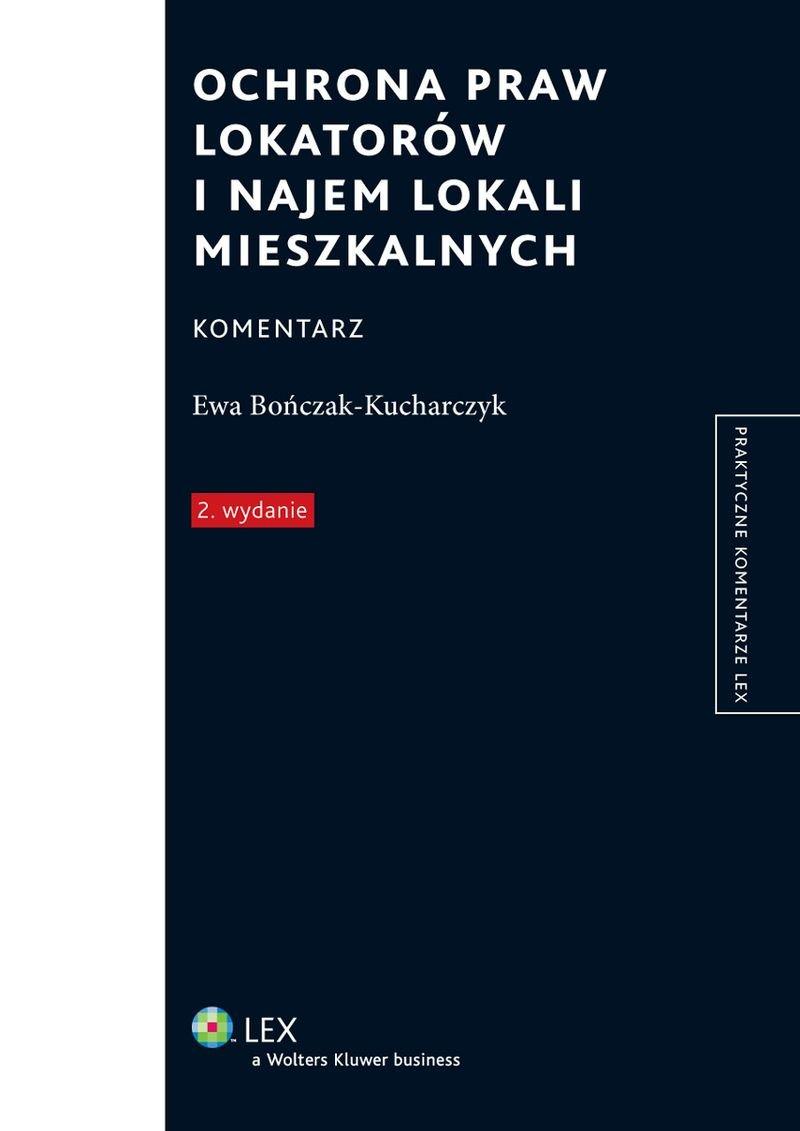 Ochrona praw lokatorów i najem lokali mieszkalnych. Komentarz - Ebook (Książka PDF) do pobrania w formacie PDF