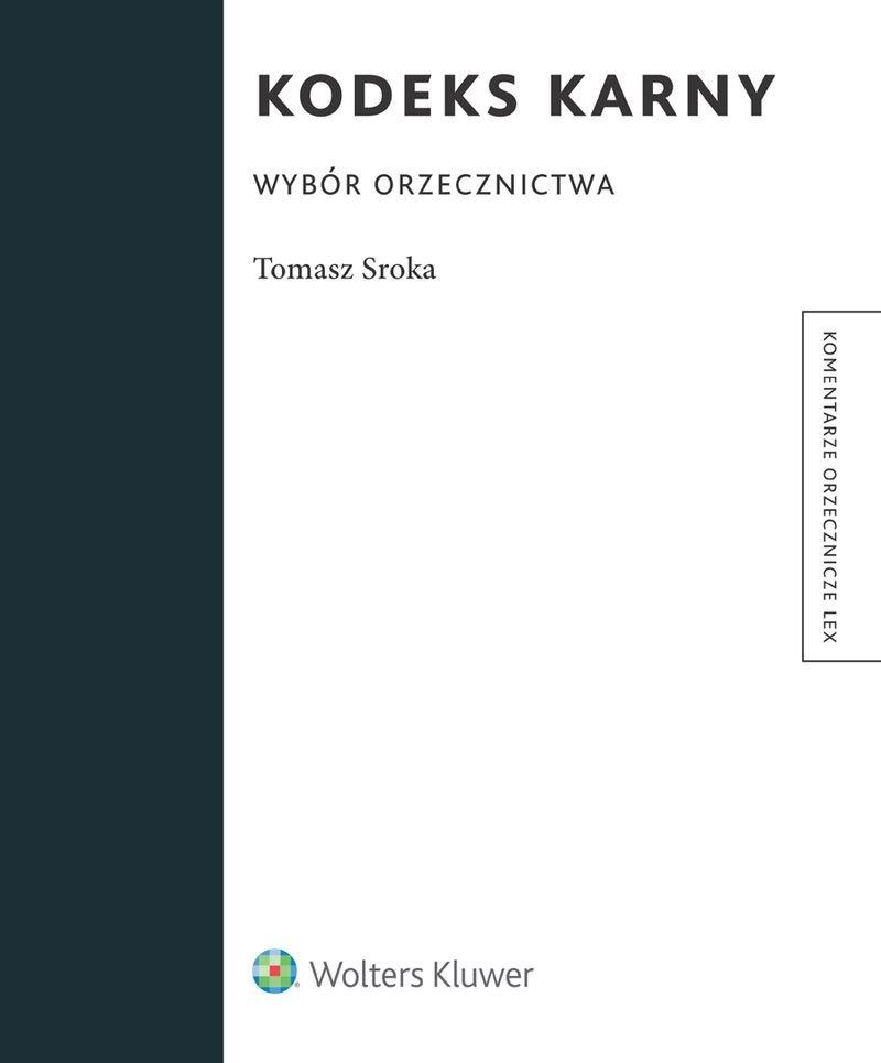 Kodeks karny. Wybór orzecznictwa - Ebook (Książka PDF) do pobrania w formacie PDF