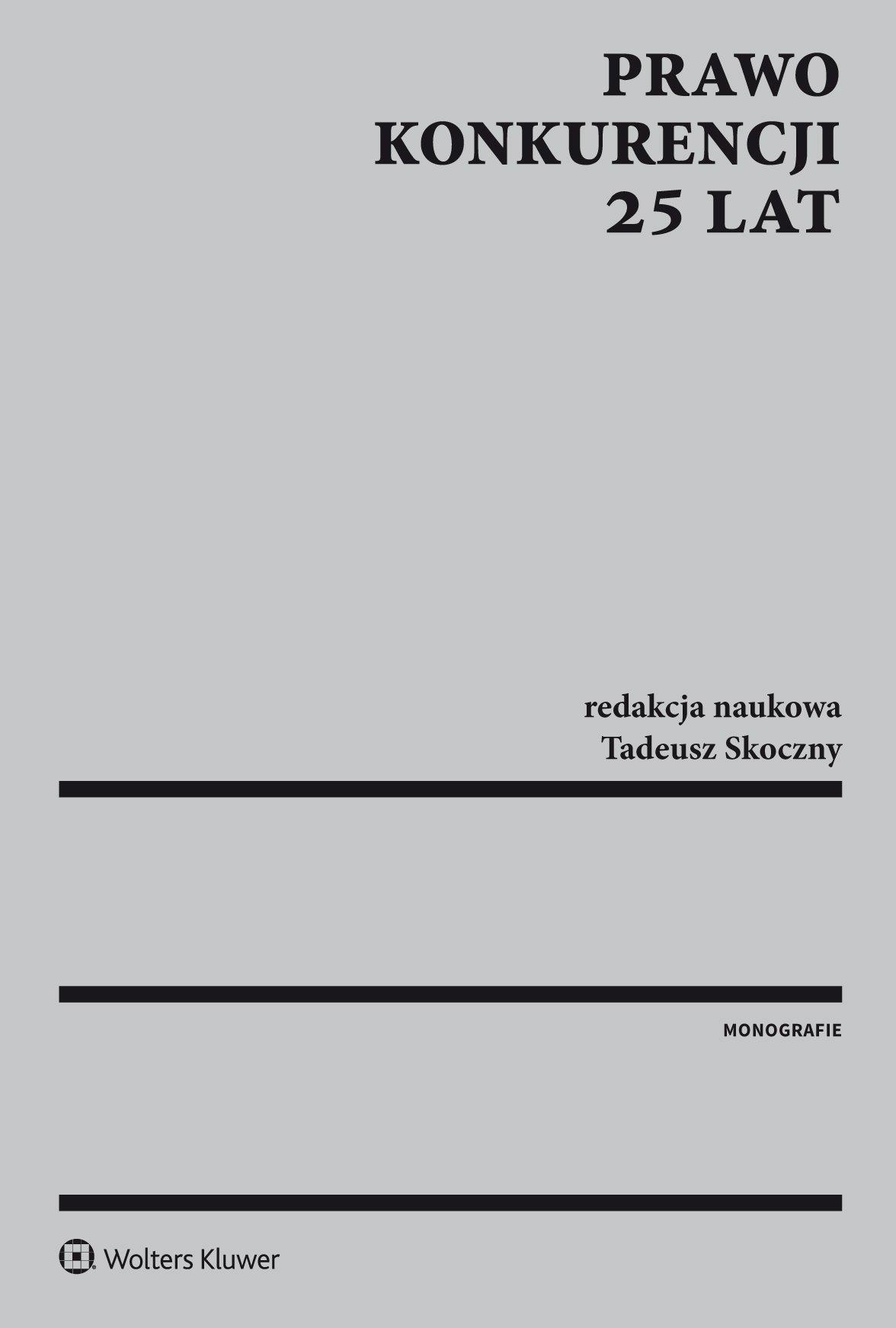 Prawo konkurencji. 25 lat - Ebook (Książka PDF) do pobrania w formacie PDF