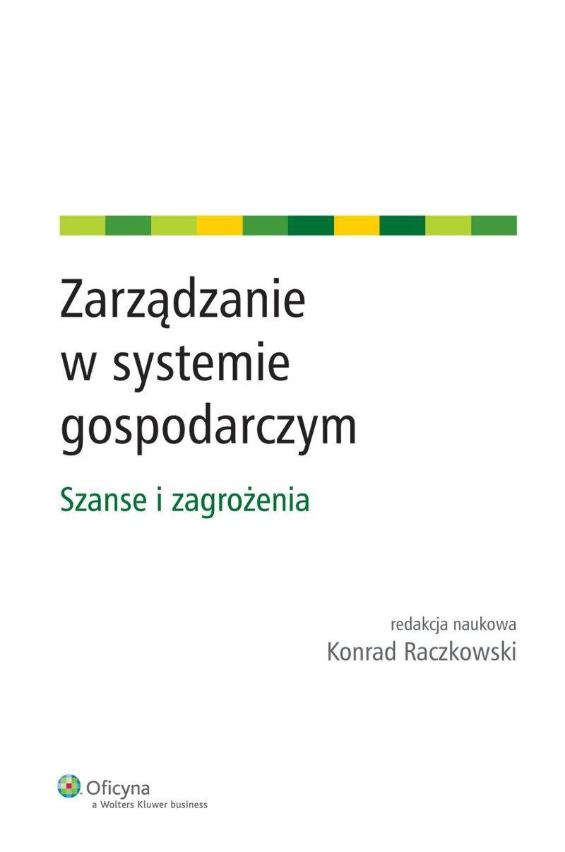 Zarządzanie w systemie gospodarczym. Szanse i zagrożenia - Ebook (Książka PDF) do pobrania w formacie PDF