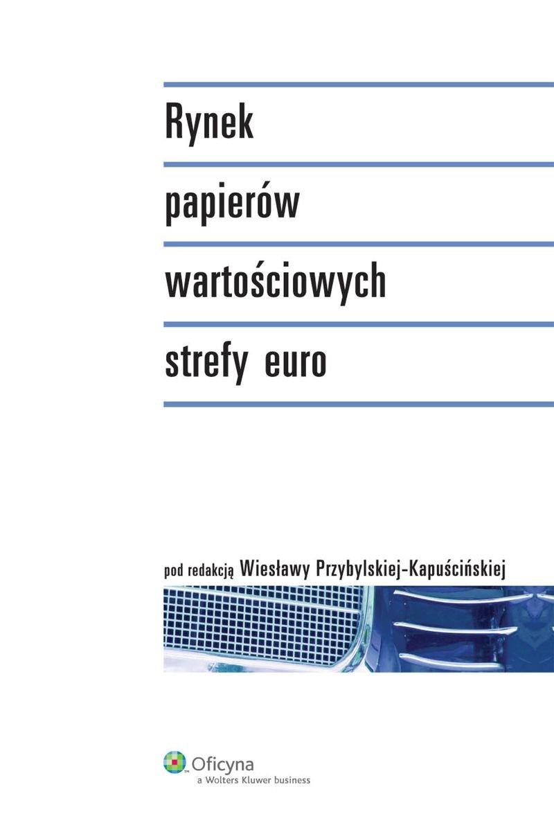 Rynek papierów wartościowych strefy euro - Ebook (Książka PDF) do pobrania w formacie PDF