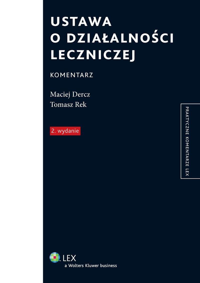 Ustawa o działalności leczniczej. Komentarz - Ebook (Książka PDF) do pobrania w formacie PDF