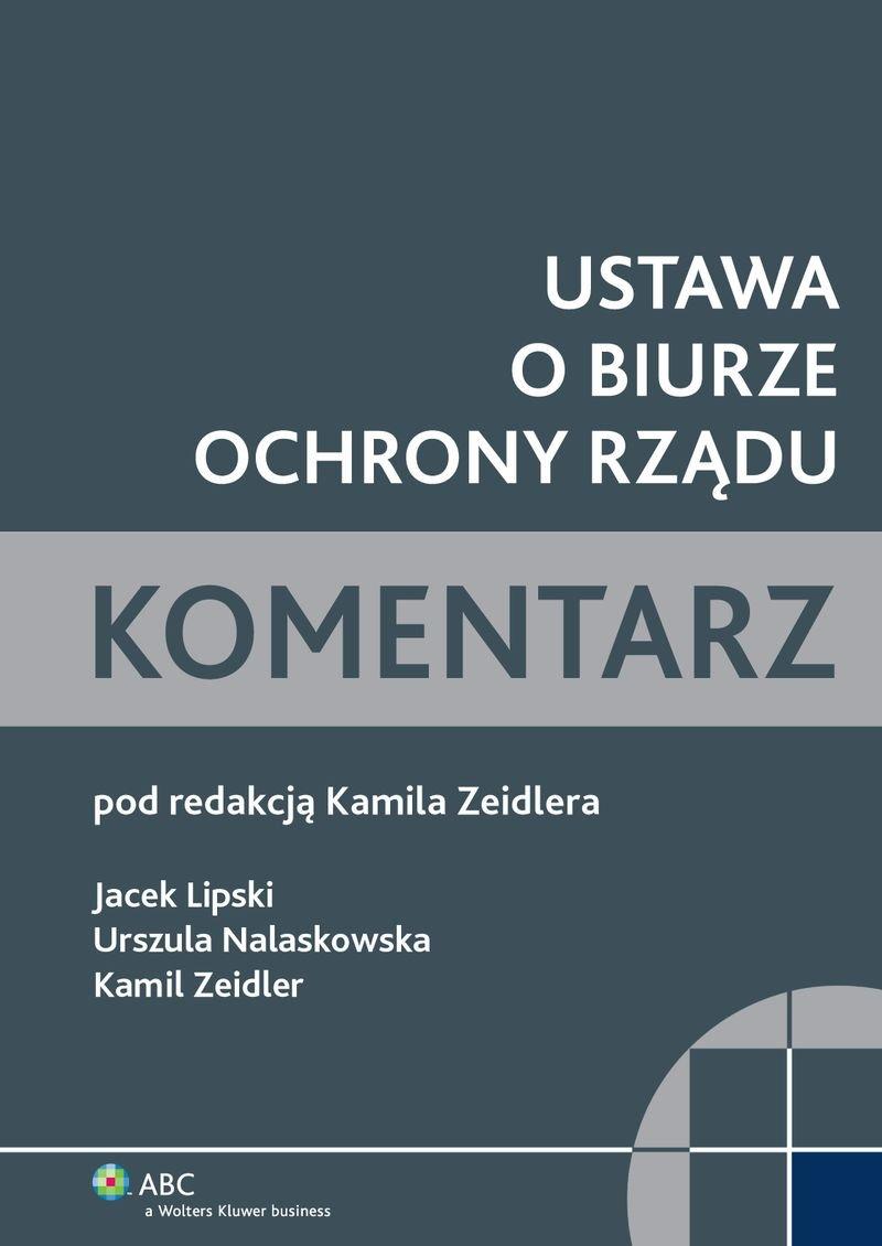 Ustawa o Biurze Ochrony Rządu. Komentarz - Ebook (Książka PDF) do pobrania w formacie PDF