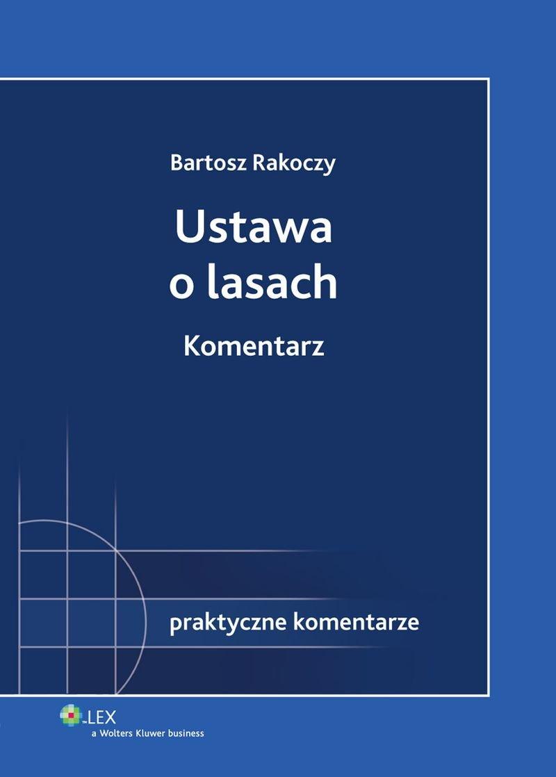 Ustawa o lasach. Komentarz - Ebook (Książka PDF) do pobrania w formacie PDF