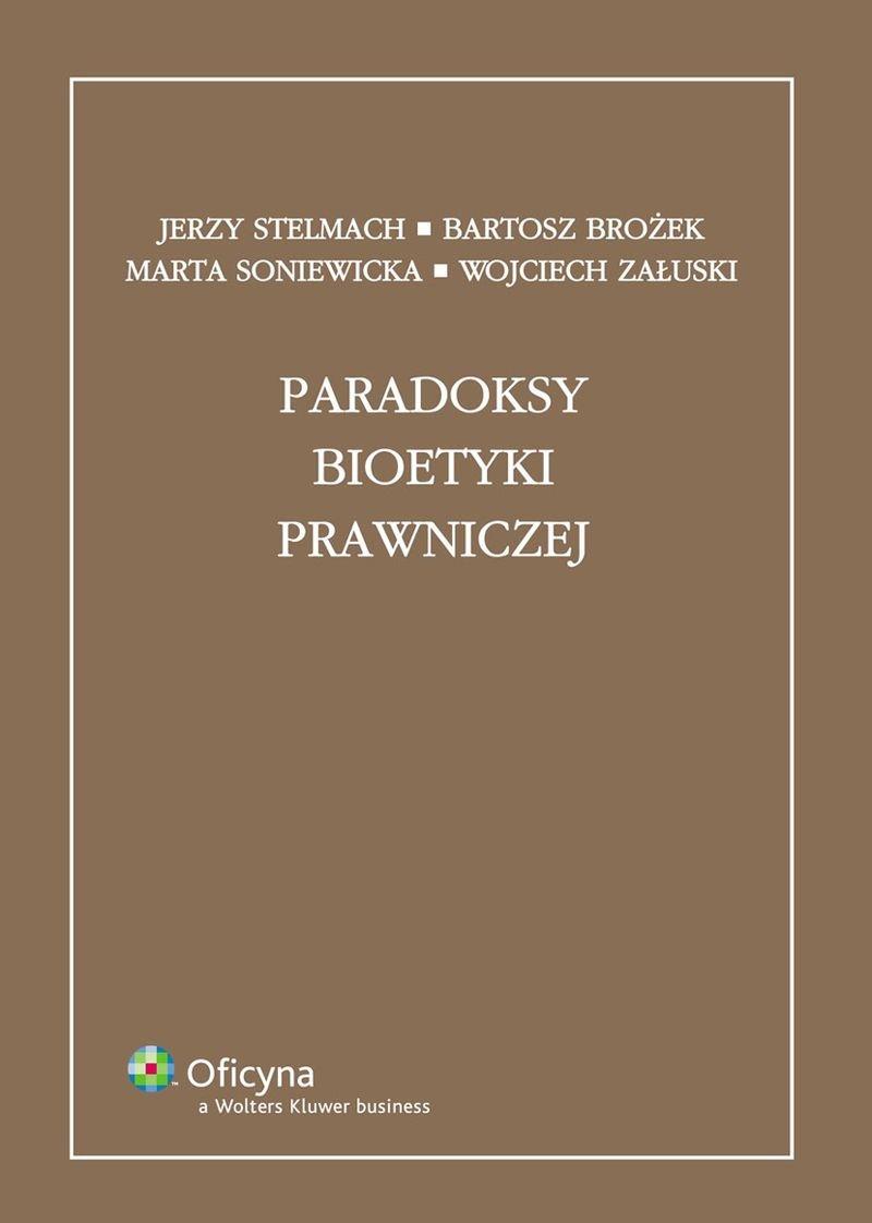 Paradoksy bioetyki prawniczej - Ebook (Książka PDF) do pobrania w formacie PDF