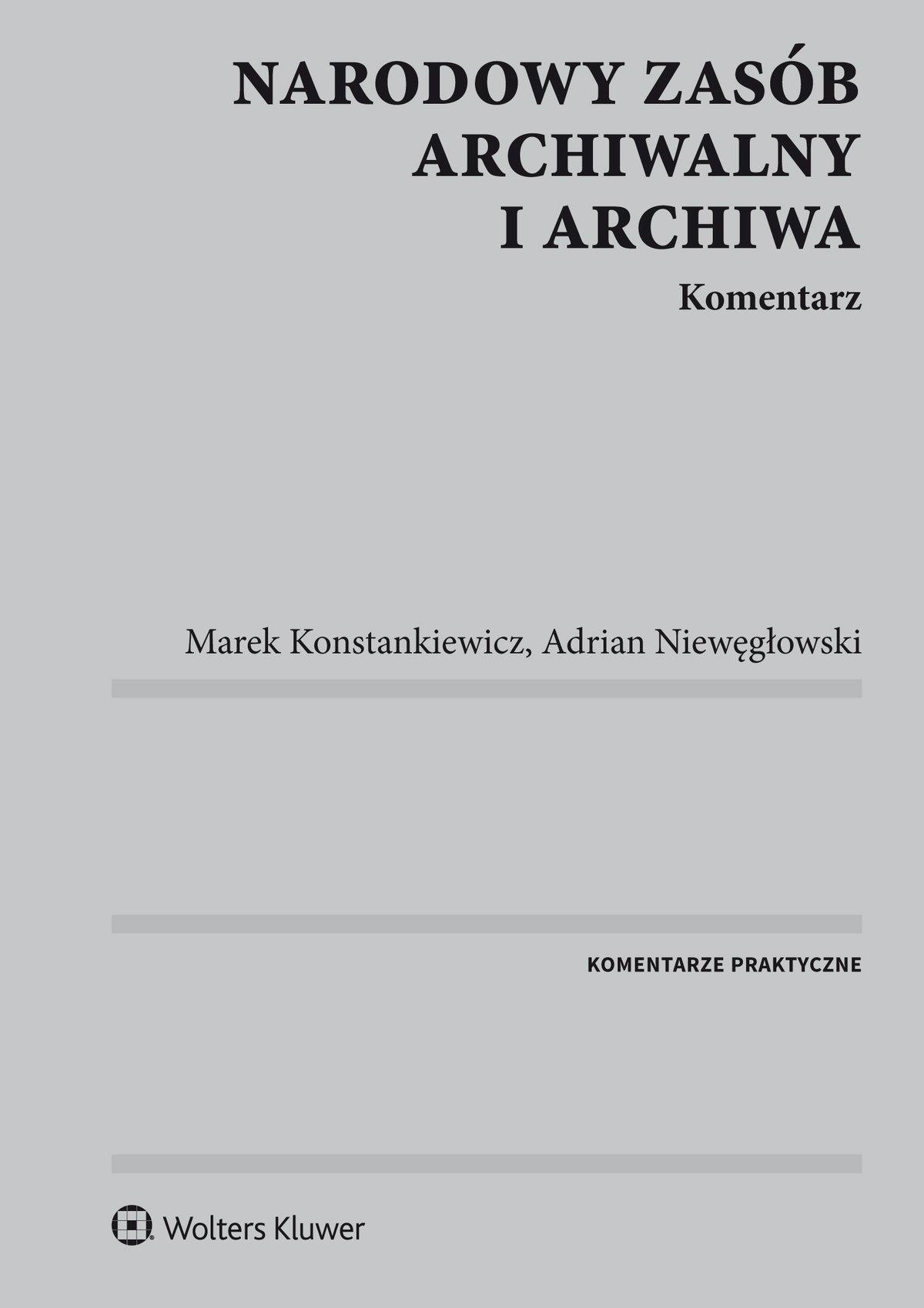 Narodowy zasób archiwalny i archiwa. Komentarz - Ebook (Książka PDF) do pobrania w formacie PDF
