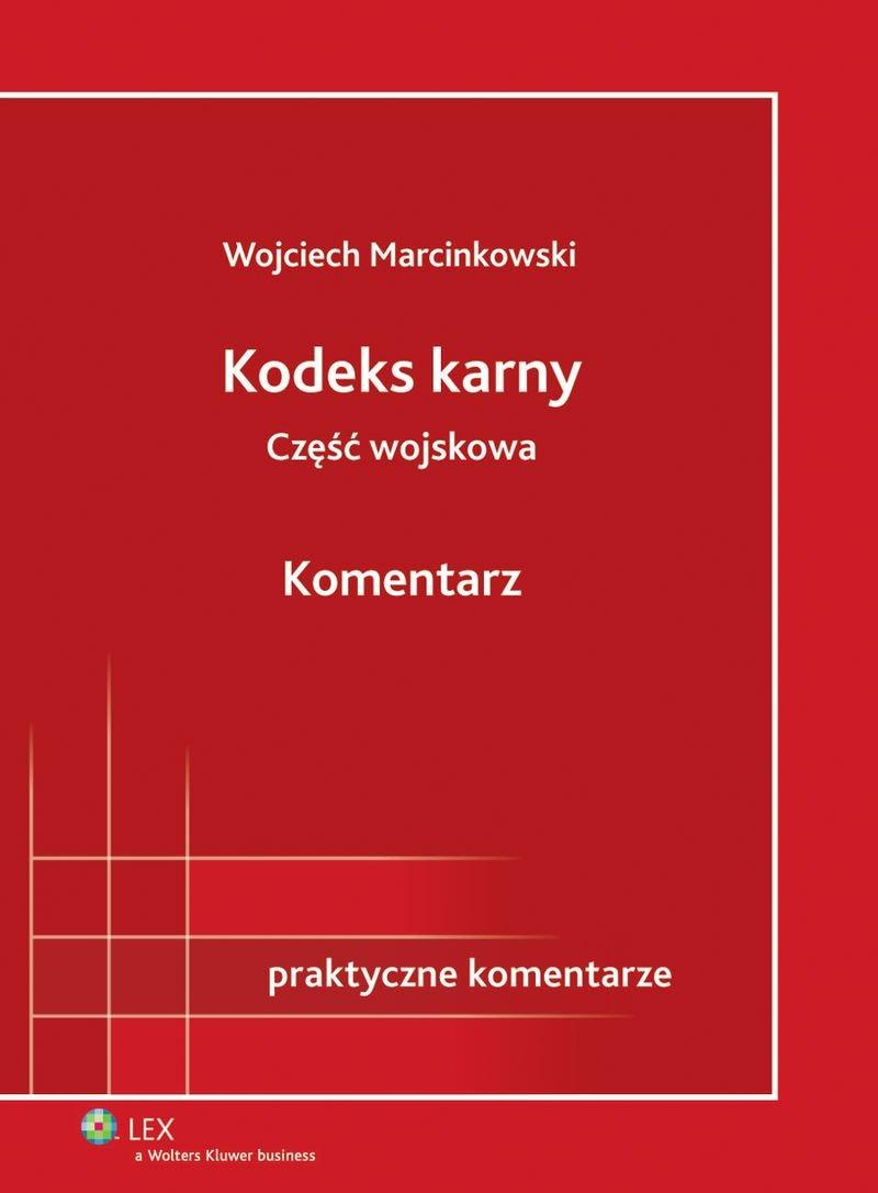Kodeks karny - część wojskowa. Komentarz - Ebook (Książka PDF) do pobrania w formacie PDF