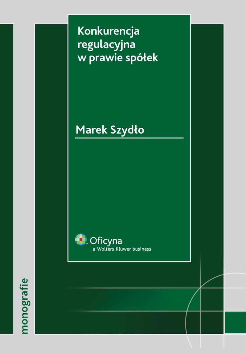 Konkurencja regulacyjna w prawie spółek - Ebook (Książka PDF) do pobrania w formacie PDF