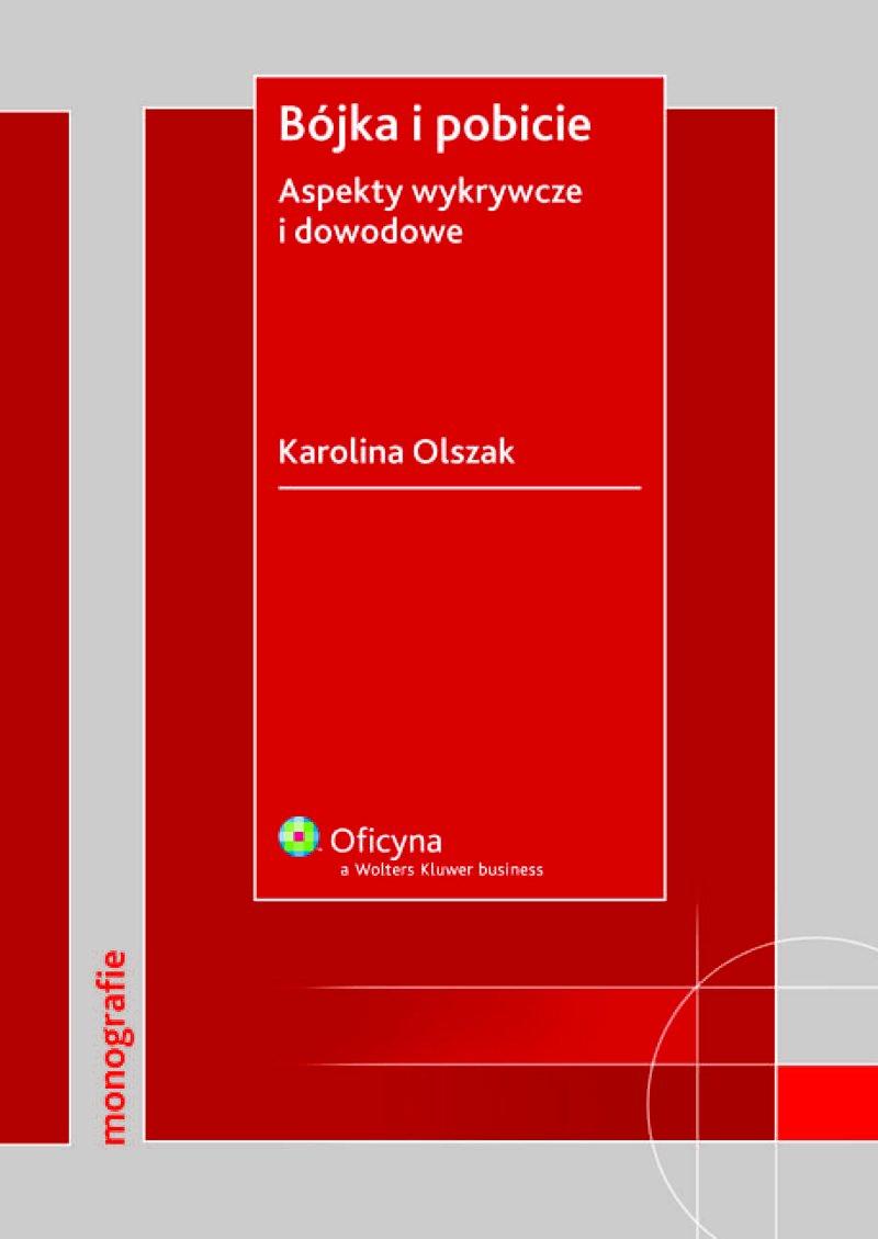Bójka i pobicie. Aspekty wykrywcze i dowodowe - Ebook (Książka PDF) do pobrania w formacie PDF