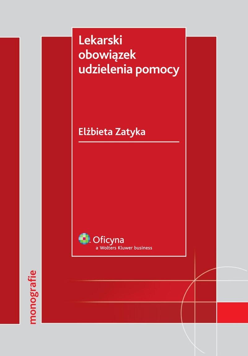 Lekarski obowiązek udzielenia pomocy - Ebook (Książka PDF) do pobrania w formacie PDF