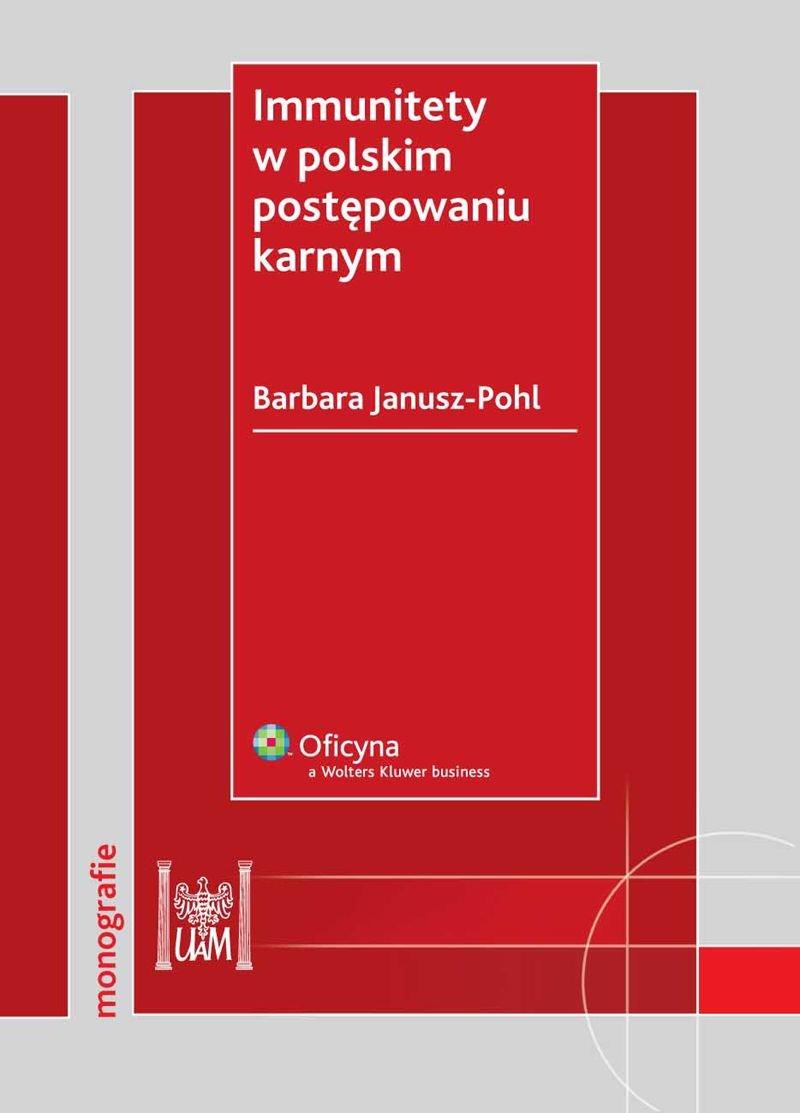 Immunitety w polskim postępowaniu karnym - Ebook (Książka PDF) do pobrania w formacie PDF