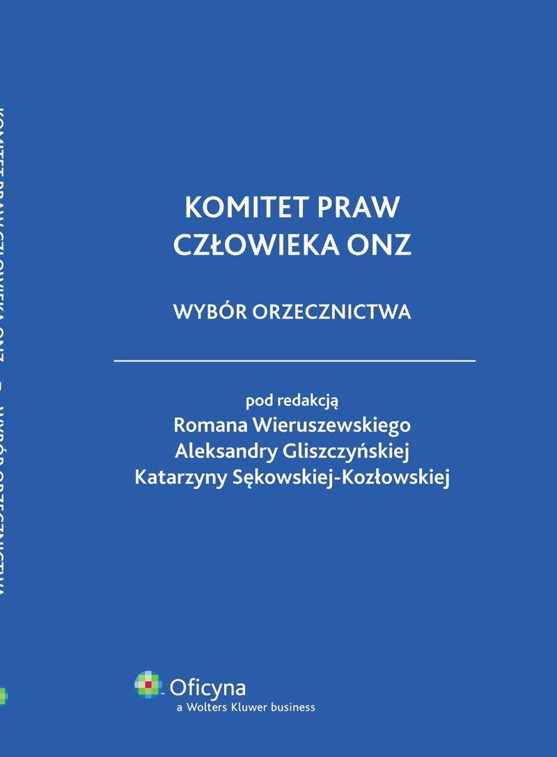 Komitet praw człowieka ONZ. Wybór orzecznictwa - Ebook (Książka PDF) do pobrania w formacie PDF