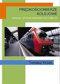 Prędkościomierze kolejowe - Ebook (Książka PDF) do pobrania w formacie PDF