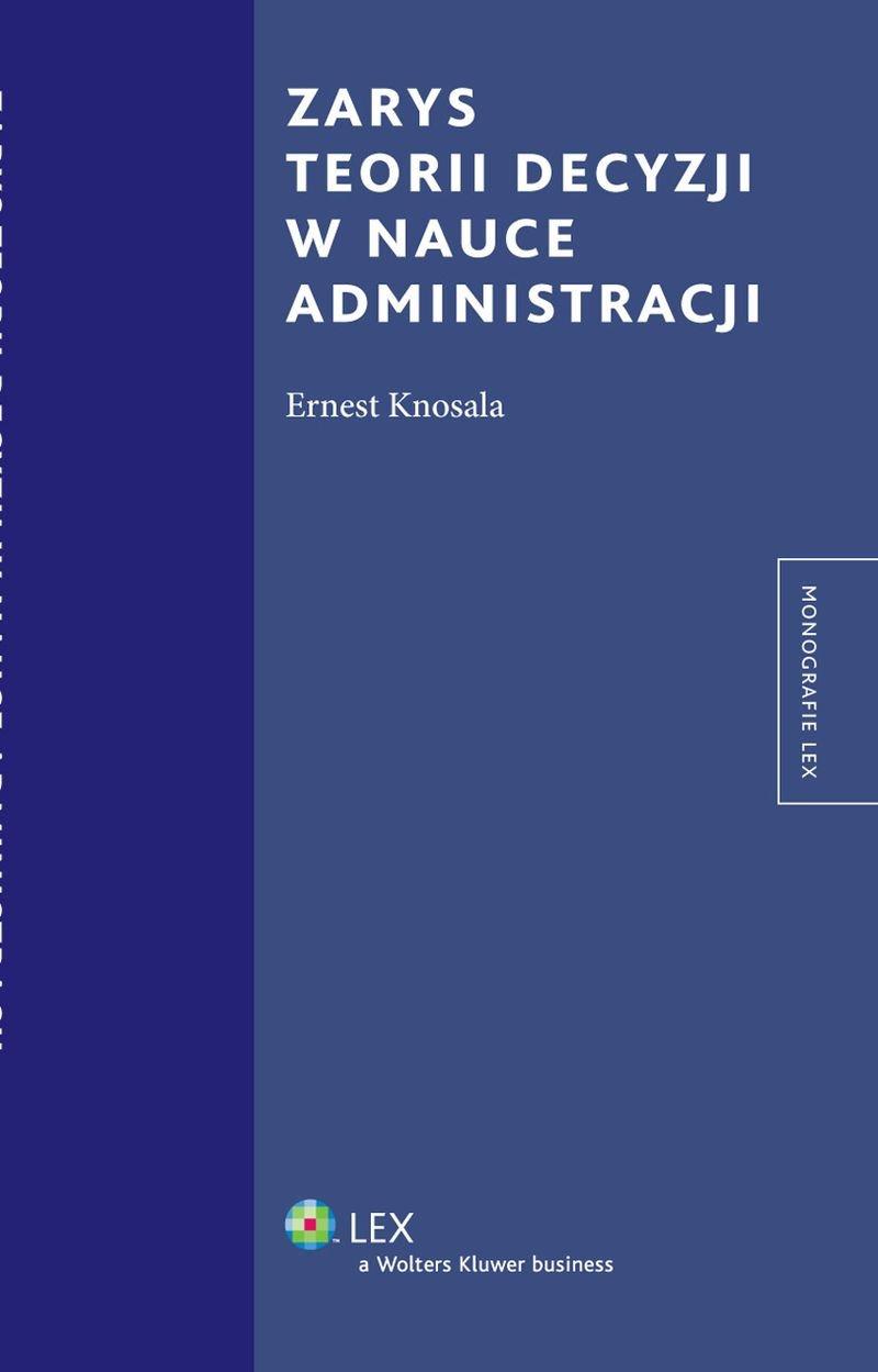 Zarys teorii decyzji w nauce administracji - Ebook (Książka PDF) do pobrania w formacie PDF