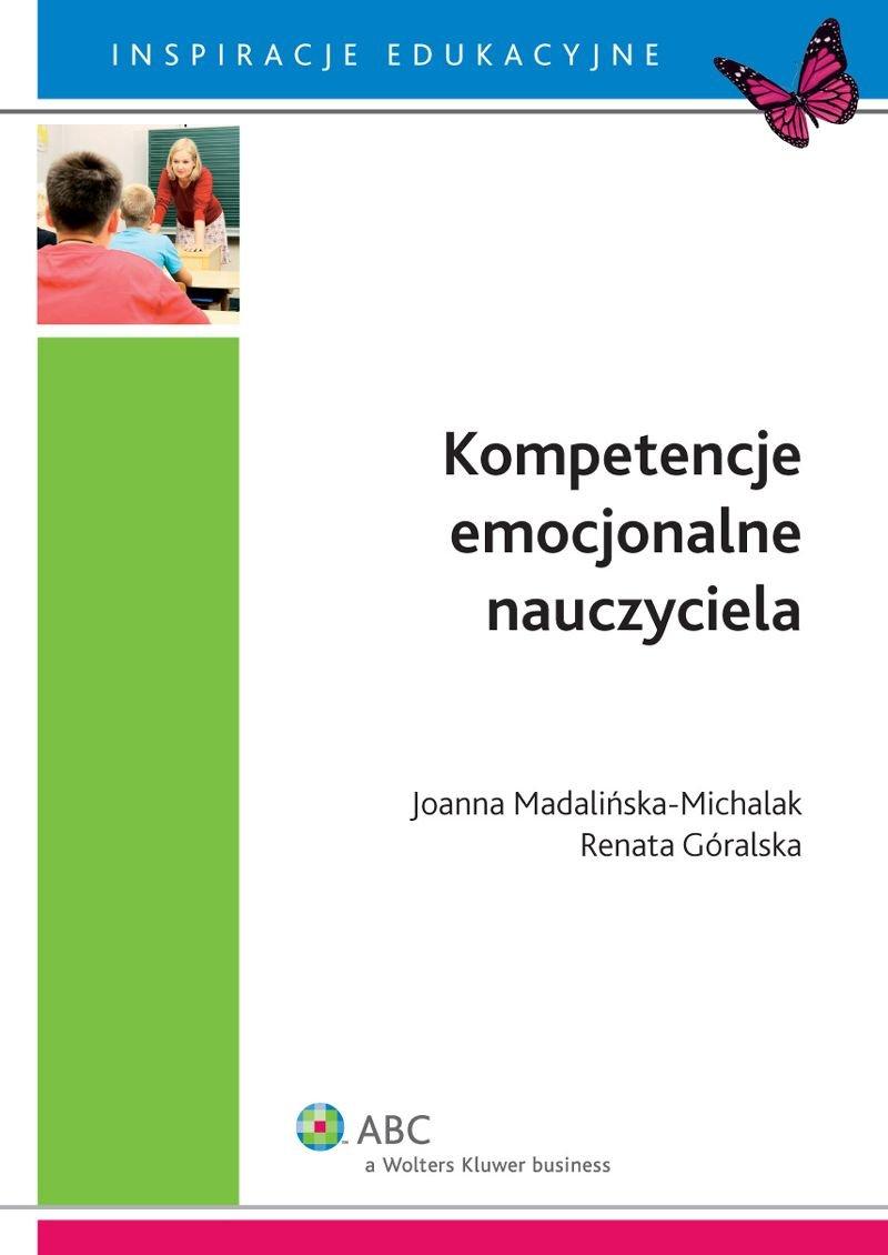 Kompetencje emocjonalne nauczyciela - Ebook (Książka PDF) do pobrania w formacie PDF
