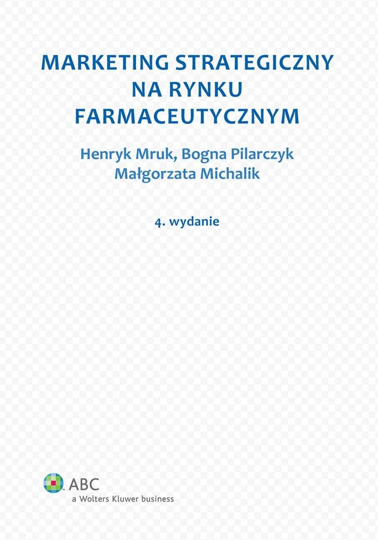 Marketing strategiczny na rynku farmaceutycznym - Ebook (Książka PDF) do pobrania w formacie PDF