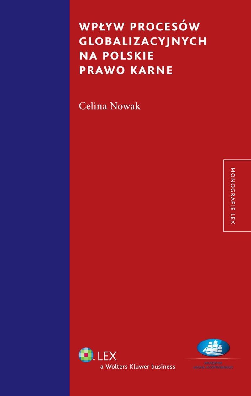 Wpływ procesów globalizacyjnych na polskie prawo karne - Ebook (Książka PDF) do pobrania w formacie PDF