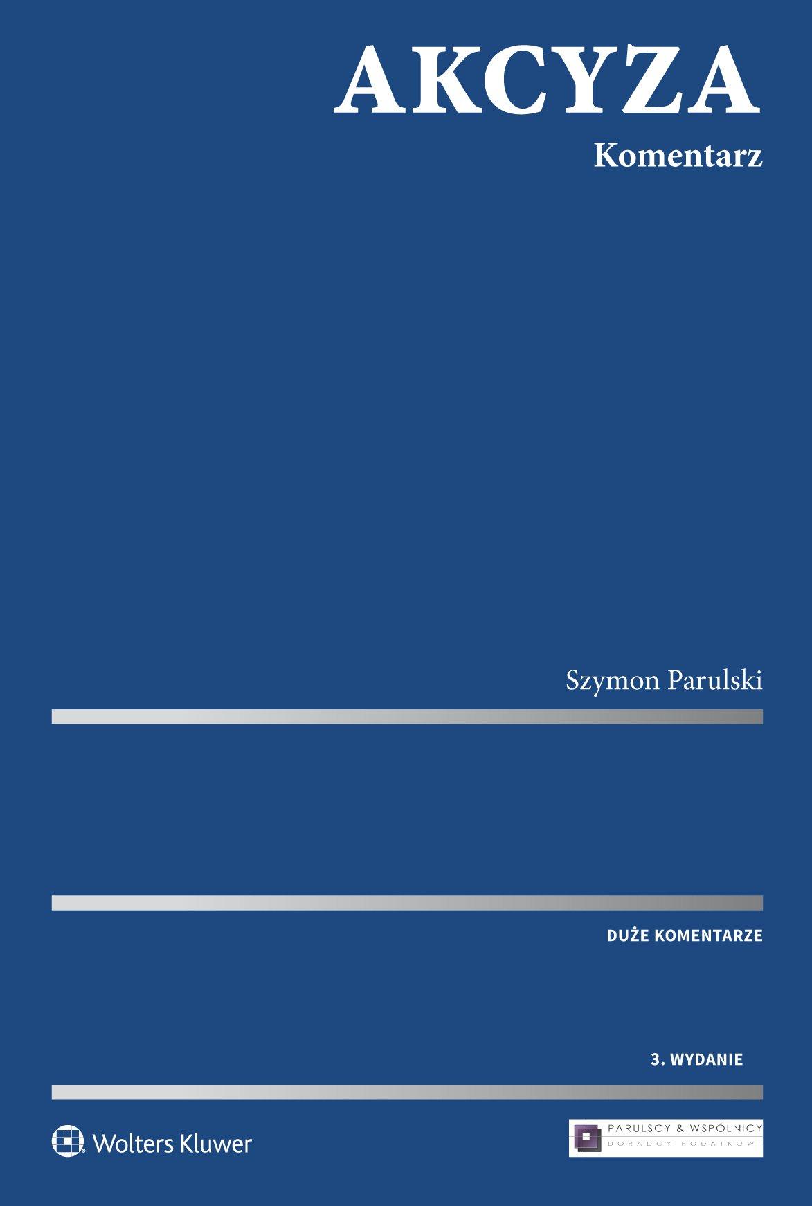 Akcyza. Komentarz - Ebook (Książka PDF) do pobrania w formacie PDF