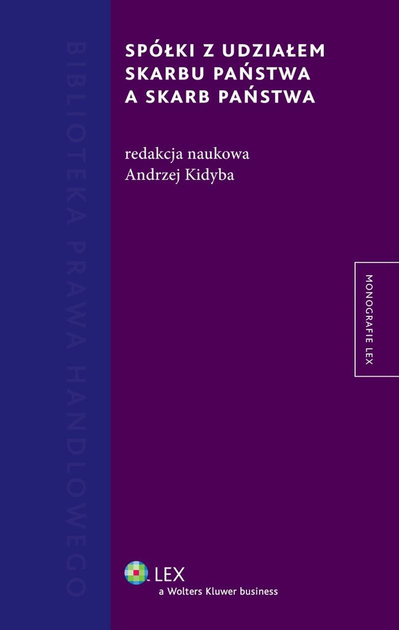 Spółki z udziałem Skarbu Państwa a Skarb Państwa - Ebook (Książka PDF) do pobrania w formacie PDF
