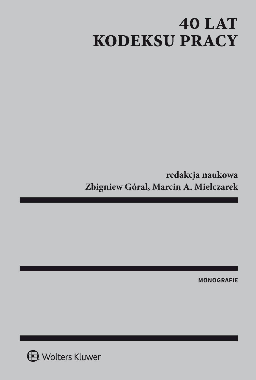 40 lat Kodeksu pracy - Ebook (Książka PDF) do pobrania w formacie PDF