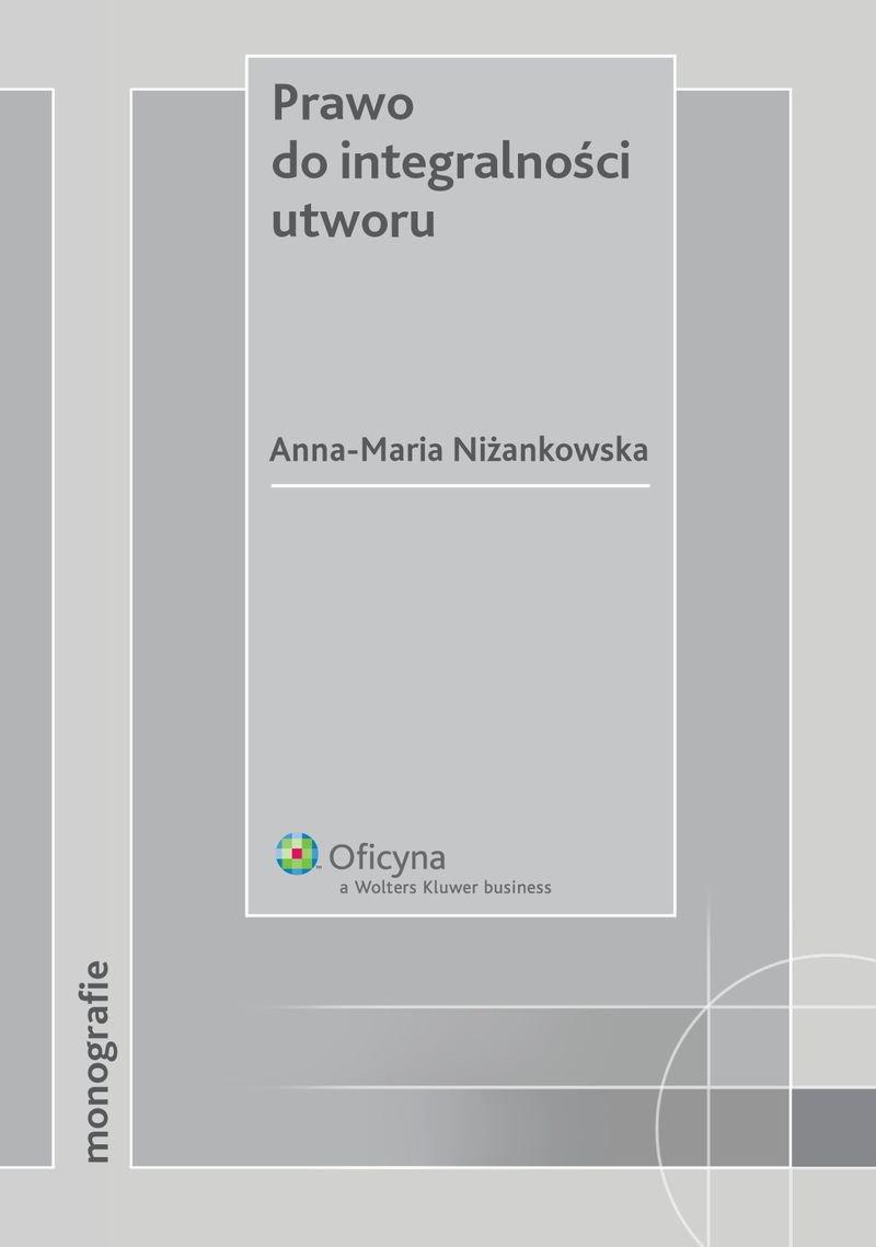 Prawo do integralności utworu - Ebook (Książka PDF) do pobrania w formacie PDF