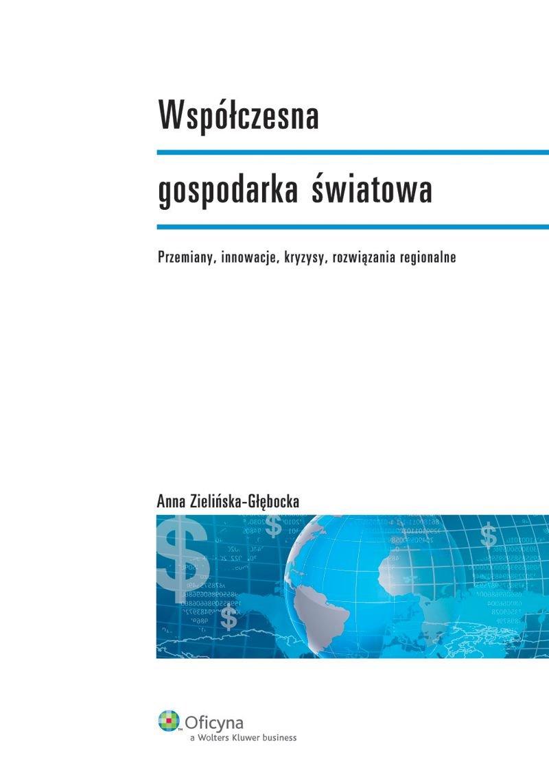 Współczesna gospodarka światowa - Ebook (Książka PDF) do pobrania w formacie PDF
