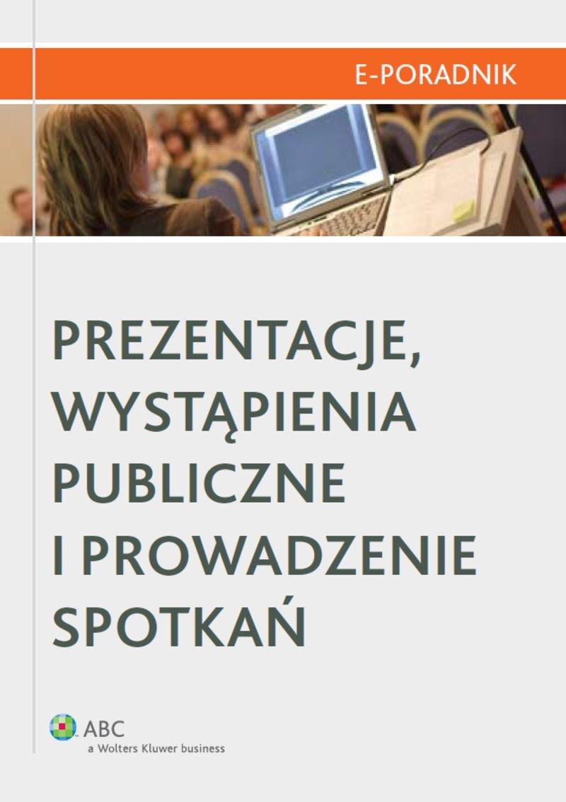 Prezentacje, wystąpienia publiczne i prowadzenie spotkań - Ebook (Książka PDF) do pobrania w formacie PDF