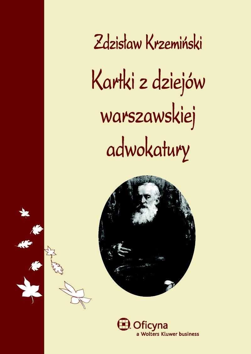 Kartki z dziejów warszawskiej adwokatury - Ebook (Książka PDF) do pobrania w formacie PDF