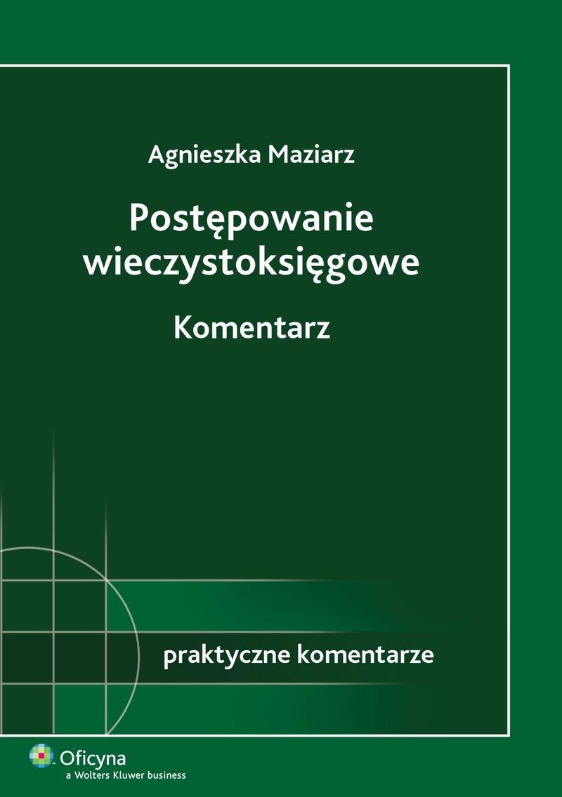 Postępowanie wieczystoksięgowe. Komentarz - Ebook (Książka PDF) do pobrania w formacie PDF