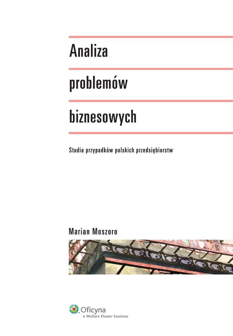 Analiza problemów biznesowych - Ebook (Książka PDF) do pobrania w formacie PDF