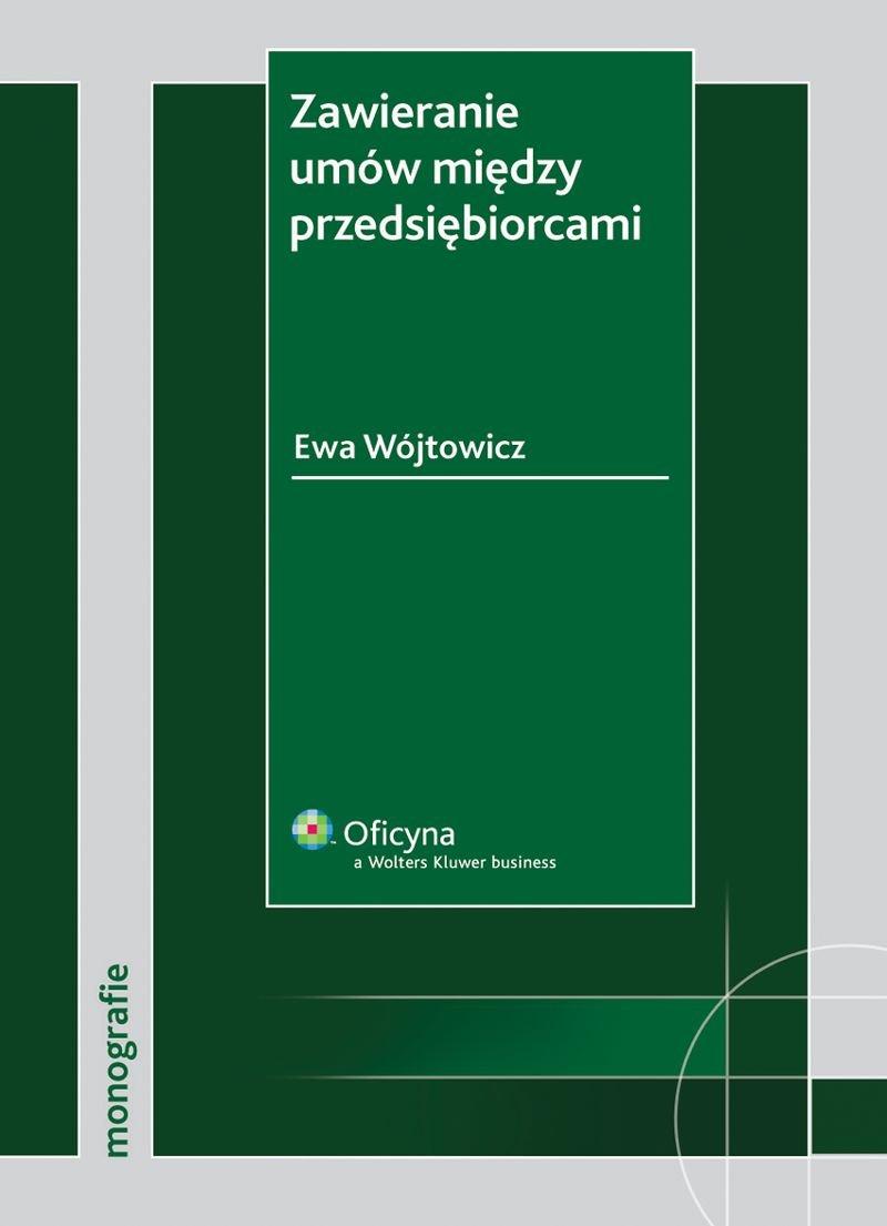 Zawieranie umów między przedsiębiorcami [EBOOK] - Ebook (Książka PDF) do pobrania w formacie PDF