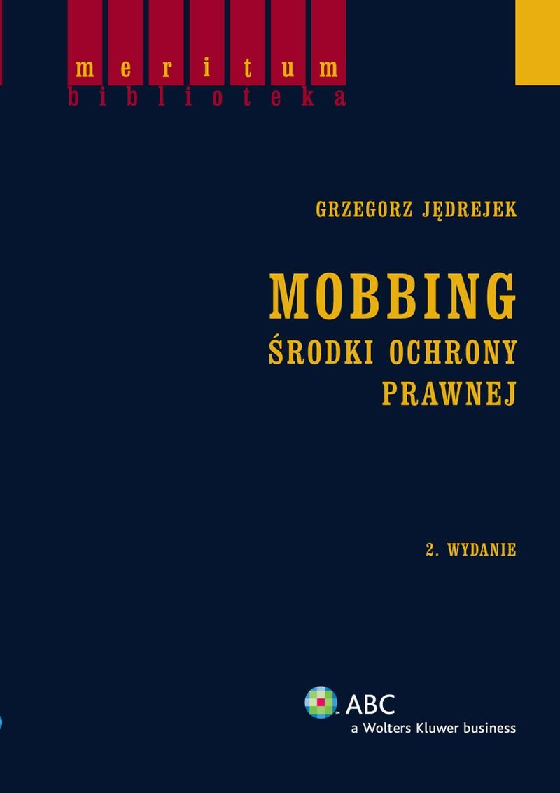 Mobbing. Środki ochrony prawnej - Ebook (Książka PDF) do pobrania w formacie PDF
